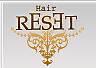 HAIR RE SET ヘアーリセット