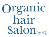 Organic Hair Salon byEQ オーガニックヘアサロン