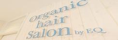 Organic Hair Salon byEQ