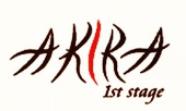 AKIRA 1st stage アキラ ファースト ステージ