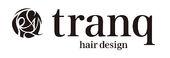 tranq hair design トランク ヘアー デザイン