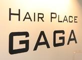 Hair place GAGA ヘアープレイス ガガ