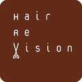 Hair Re Vision ヘアー レ・ヴィジョン