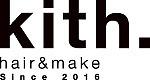 Kith.hair&make キースヘアーアンドメイク