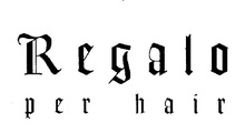 Regalo per hair 新大宮  | レガロ ペル ヘアー シンオオミヤ  のロゴ