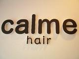 calme hair カルム ヘアー