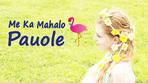 Me Ka Mahalo Pauole -Eyelash-