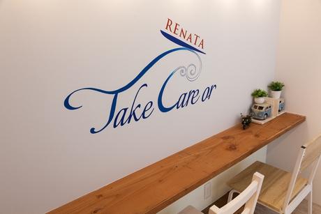 TAKE CARE OR RENATA